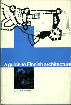 A Guide to Finnish Architecture.: Richards, J. M.: