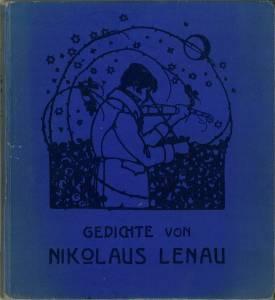 Ausgewählte Gedichte von Nikolaus Lenau. Bilder von Hugo Steiner, Texte gesichtet von Hans ...