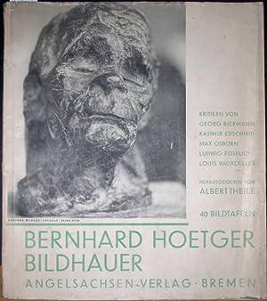 Bernhard Hoetger Bildhauer. Mit den Kritken von: Hoetger, Bernhard) -
