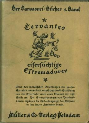 Der eifersüchtige Estremadurer. (Übs. v. Adalbert Keller und Friedrich Notter.): ...