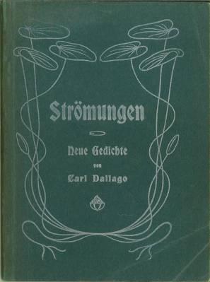 Strömungen. Neue Gedichte.: Dallago, Carl: