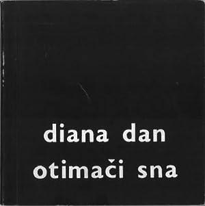 Otimaci Sna. [Gedichte].: Dan, Diana: