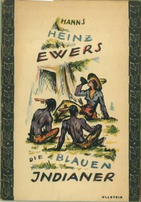 Die blauen Indianer und andere Geschichten.: Ewers, Hanns Heinz: