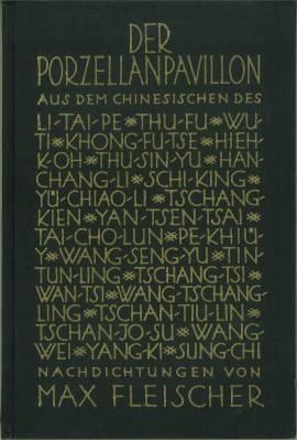 Der Porzellanpavillon. Nachdichtungen chinesischer Lyrik.: Fleischer, Max: