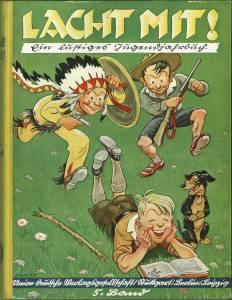 Lach mit! Ein lustiges Jugendjahrbuch. 5. Band. Mit 110 Bildern.