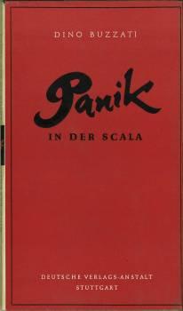 Panik in der Scala. [Erzählung]. (Deutsch von Fritz Jaffé).: Buzzati, Dino: