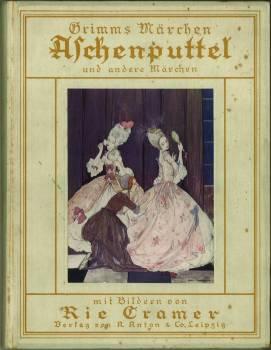 Aschenputtel und andere Märchen. Mit sieben bunten und zahlreichen schwarzen Bildern von Rie ...