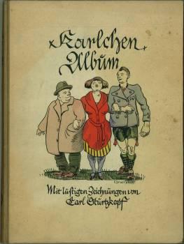 Karlchen-Album. Mit lustigen Zeichnungen von Carl Sturzkopf.: Ettlinger, Karl (PS. Karlchen):