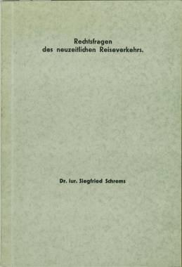 Rechtsfragen des neuzeitlichen Reiseverkehrs. Inaugural-Dissertation zur Erlangung des juridischen ...