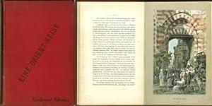 Eine Orientreise. Mit 6 Tafeln in Farbendruck und 86 Textabbildungen von Ludwig Hans Fischer und ...