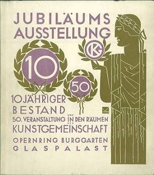 Jubiläums-Ausstellung 10jähriger Bestand und 50. Veranstaltung in den Räumen der ...