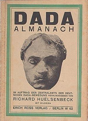 Dada - Almanach. Im Auftrag des Zentralamtes: Huelsenbeck, Richard (Hg.):