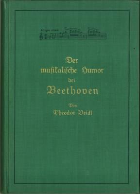Der musikalische Humor bei Beethoven.: Veidl, Theodor: