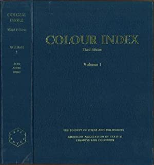 Colour Index. Volume 1 [Acid Dyes, Azoid: The Society of