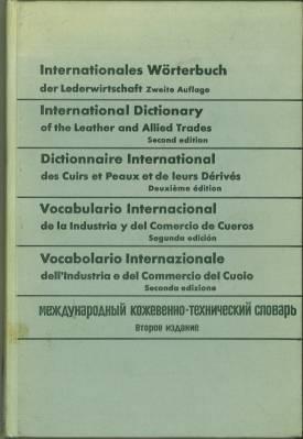 Internationales Wörterbuch der Lederwirtschaft. Deutsch - Englisch: Freudenberg, Walter: