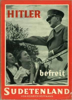 Hitler befreit Sudetenland. Geleitwort Konrad Henlein.: Hoffmann, Heinrich (Hg.):