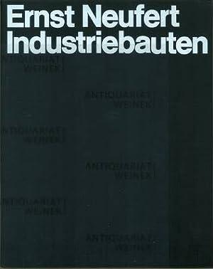 Ernst Neufert Industriebauten. Herausgegeben, bearbeitet und dargestellt.: Neufert, Ernst) -
