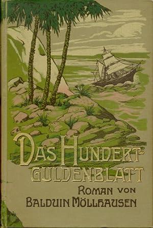 Das Hundertguldenblatt. Roman. Siebenter Band.: Möllhausen, Balduin:
