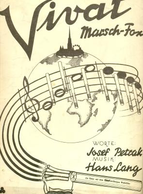 "Vivat"". Marschfox. Worte von Josef Petrak. Musik: Lang, Hans:"