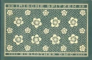 Irische Spitzen.: Dillmont, Th. de
