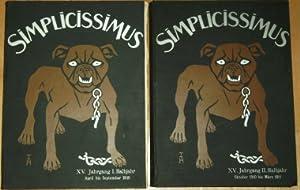 Simplicissimus. Illustrierte Wochenschrift. 15. Jg., I. Halbjahr (April bis September 1910) und II....