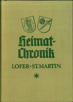 Heimat-Chronik Lofer - St.Martin. Mit Volkstumsgeschichte von: Hinterseer, Sebastian: