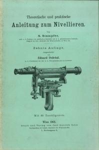 Theoretische und praktische Anleitung zum Nivellieren. Umgearbeitet von E. Dolezal. Mit 86 ...