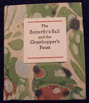 The Butterfly's Ball and the Grasshopper's Feast.: Roscoe, William.