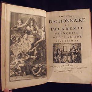 Nouveau dictionnaire de l Académie françoise Dedié av roy .