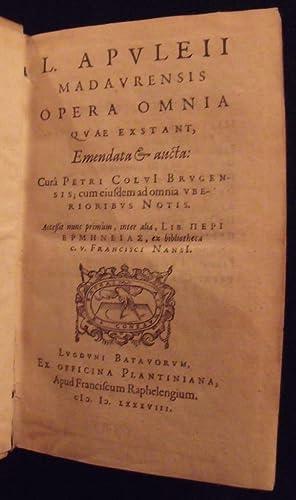 L. Apvlei Madavrensis Opera omnia qvae exstant. E quibus, post vltimam P. Colvii editionem, ...