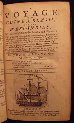 A Voyage to Guinea, Brasil, and the West-Indies; in His Majesty's Ships the Swallow and Weymouth, .