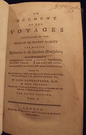 An account of the voyages undertaken by the order of His present Majesty for making discoveries i...