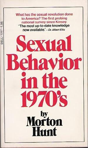 Sexual Behavior in the 1970's: Hunt, Morton