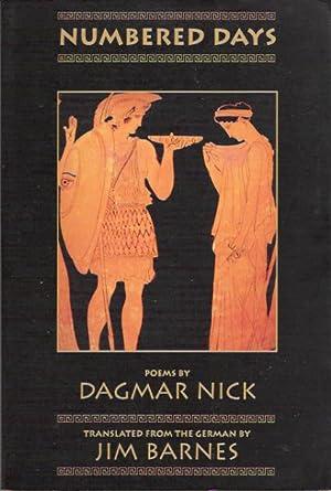 Numbered Days: Poems: Nick, Dagmar; Barnes, Jim