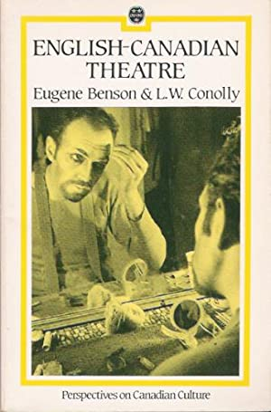 English Canadian Theatre: Benson, Eugene; Conolly,