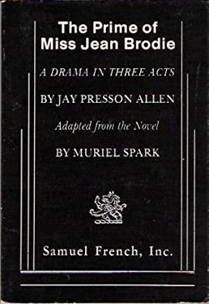 The Prime of Miss Jean Brodie: A: Allen, Jay Presson