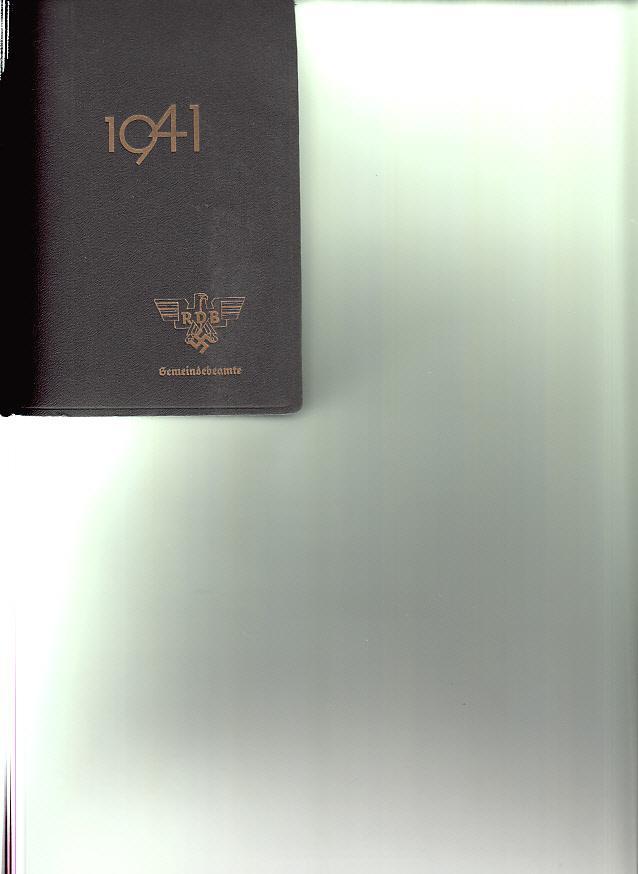 Deutscher Beamten-Kalender 1941 Fachschaft Gemeindebeamte: Vogt, Karl: