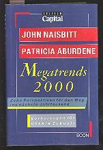 Megatrends 2000: Zehn Perspektiven für den Weg: John Naisbitt, Patricia