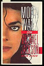 Moonwalk Mein Leben: Michael Jackson