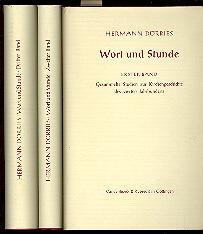 Wort und Stunde 3 Bände: Hermann Dörries