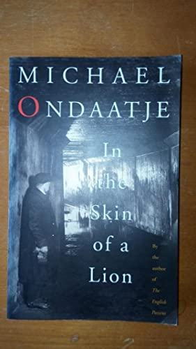 In the Skin of a Lion: Michael Ondaatje