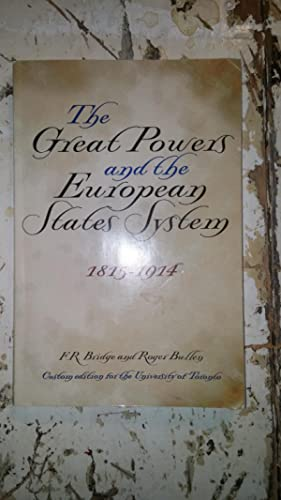 The Great powers and the European States: F.R. Bridge and