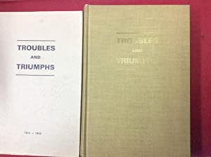 Troubles and Triumphs 1914-1924 / Exerpts from: Dyck John P,