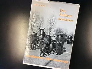 Die Rußlanddeutschen Zweihundert Jahre unterwegs: Stumpp Karl