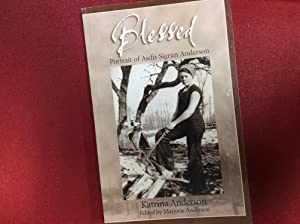 Blessed : Portrait of Asdis Sigrun Anderson: Katrina Anderson &