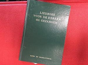 Liedboek voor de kerken 491 Gezangen Meerstemmige