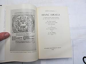 Isaac Israeli. A Neoplatonic Philosopher of the: Isaac Israeli. Altmann,