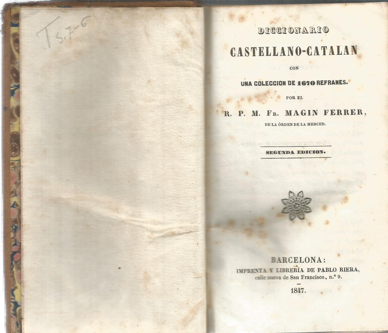 Diccionario catalan-castellano y castellano-catalan con