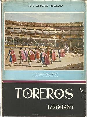Toreros 1726-1965. Libro biografico de todos los matadores de toros, ordenados por antigüedad ...