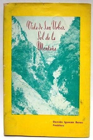 Vida de San Urbez, sol de la montaña: IGUACEN BORAU, DAMIAN